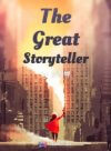 The Great Storyteller