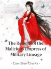 The Rebirth of the Malicious Empress of Military Lineage